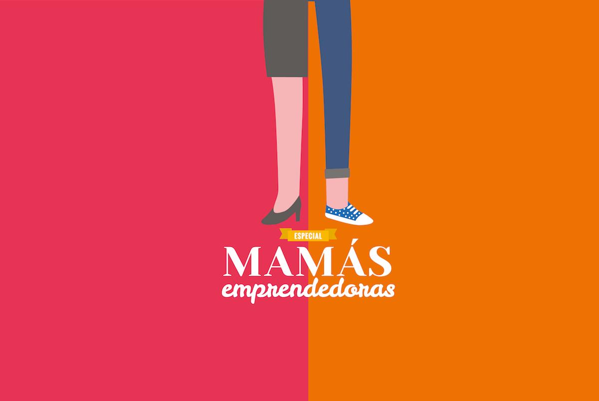 mamás emprendedoras